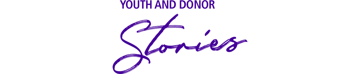Youth and donor stories